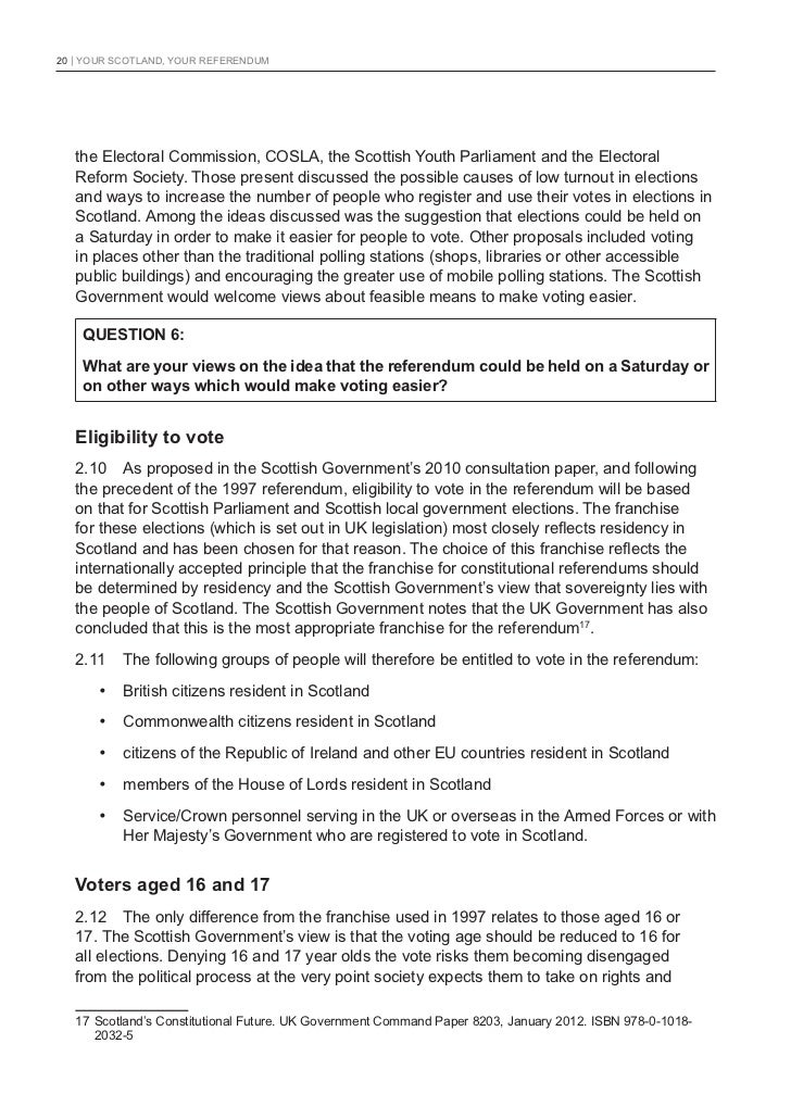 20   YOUR SCOTLAND, YOUR REFERENDUM   the Electoral Commission, COSLA, the Scottish Youth Parliament and the Electoral   R...