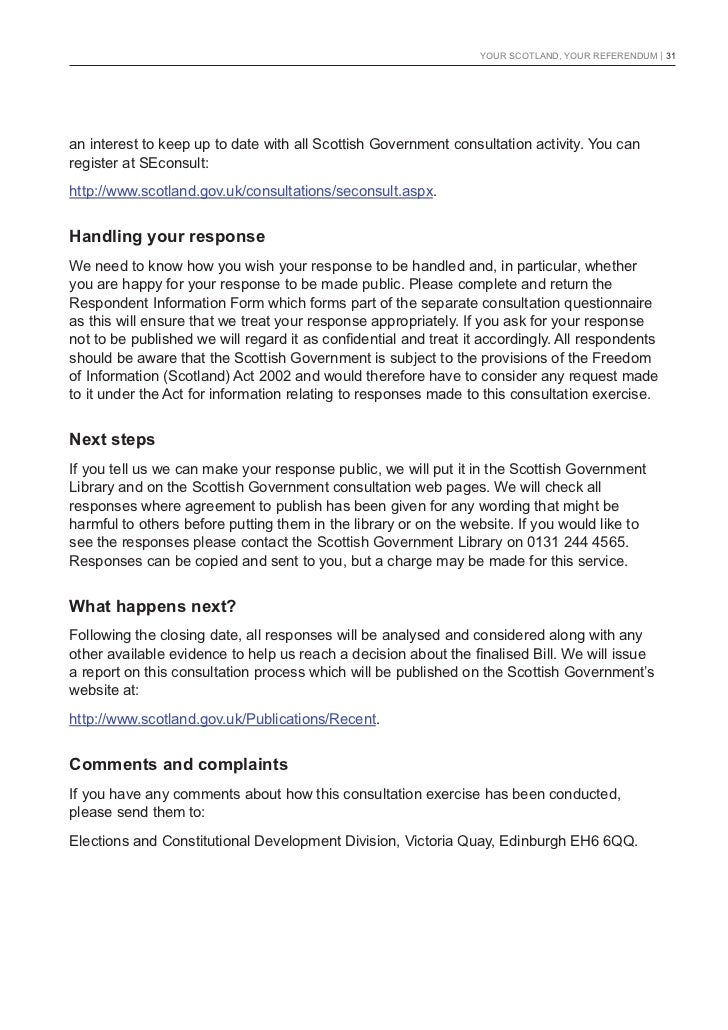 YOUR SCOTLAND, YOUR REFERENDUM   31an interest to keep up to date with all Scottish Government consultation activity. You ...