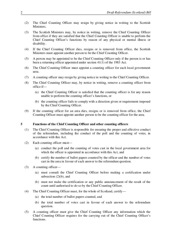 Draft Referendum (Scotland) Bill                                                                    3    (6)   A counting ...