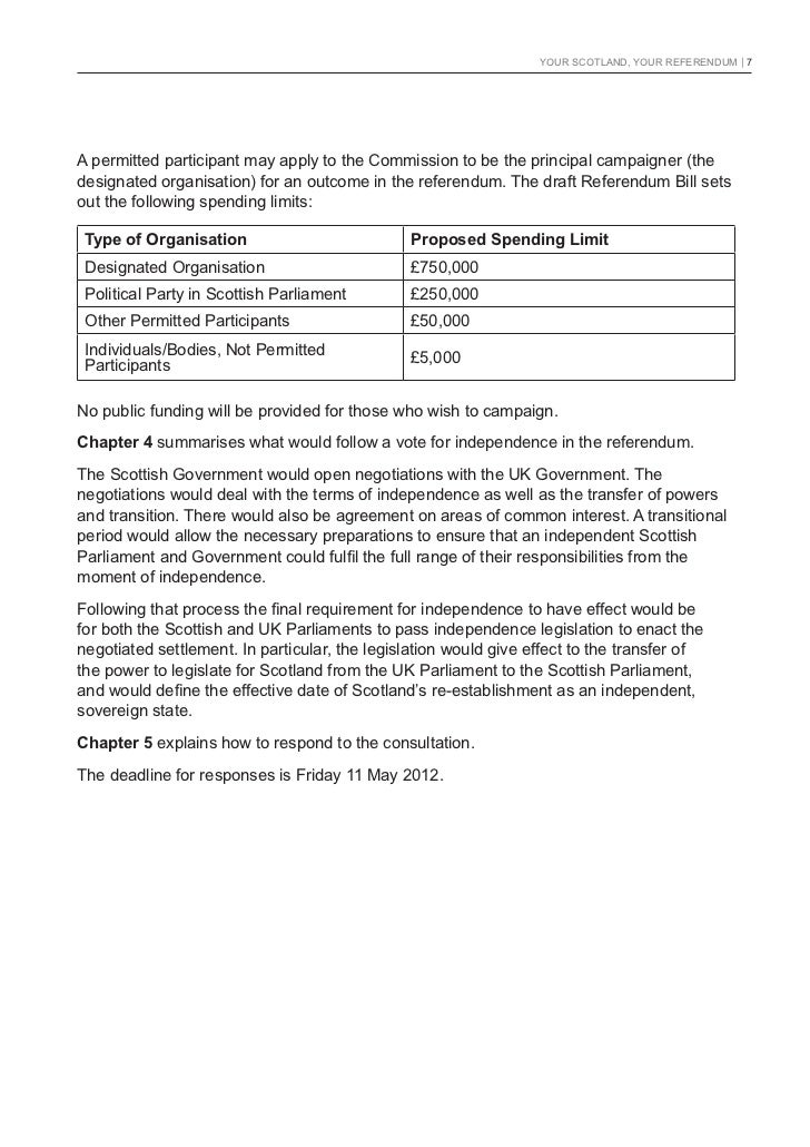 YOUR SCOTLAND, YOUR REFERENDUM   7A permitted participant may apply to the Commission to be the principal campaigner (thed...