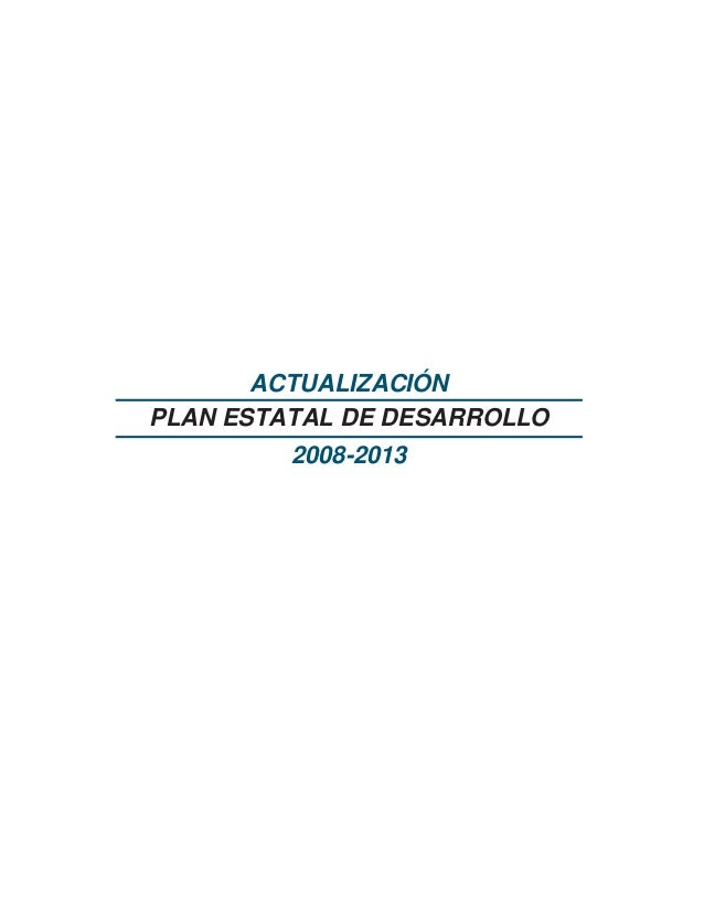 PLAN ESTATAL DE DESARROLLO2008-2013ACTUALIZACIÓN