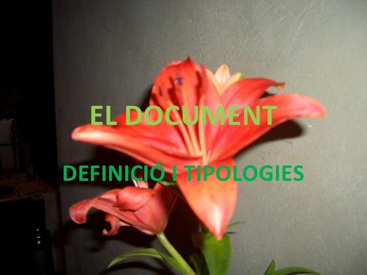 EL DOCUMENT DEFINICIÓ I TIPOLOGIES