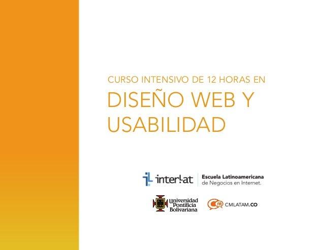 CURSO INTENSIVO DE 12 HORAS EN  DISEÑO WEB Y USABILIDAD  CMLATAM.CO
