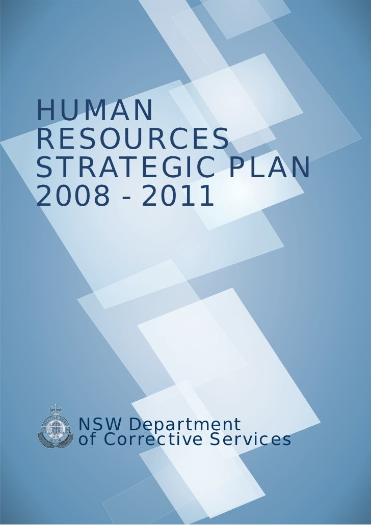 HUMANRESOURCESSTRATEGIC PLAN2008 - 2011  NSW Department  of Corrective Services