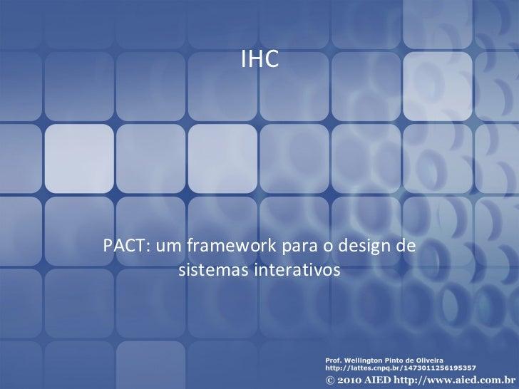 IHC PACT: um framework para o design de sistemas interativos