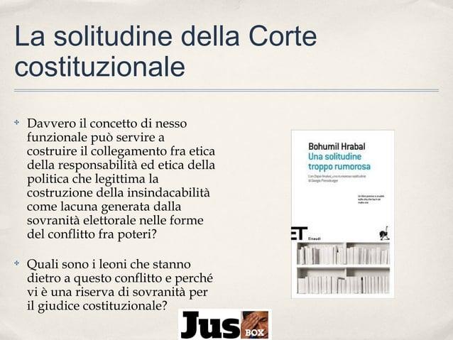 La solitudine della Corte costituzionale ✤  Davvero il concetto di nesso funzionale può servire a costruire il collegament...