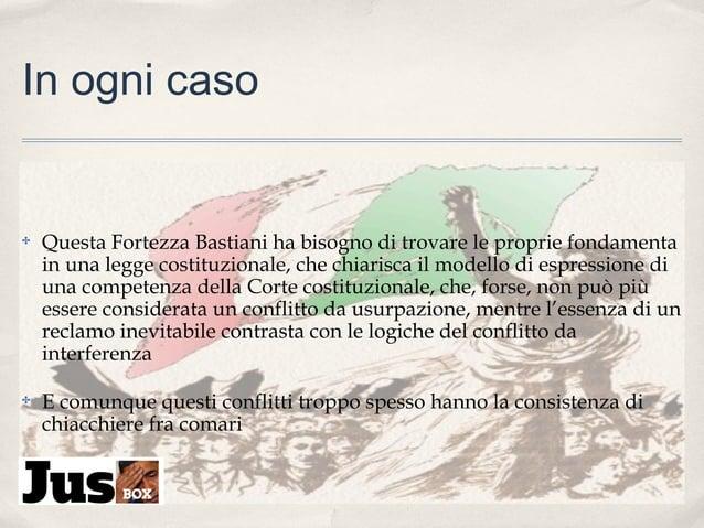 In ogni caso  ✤  Questa Fortezza Bastiani ha bisogno di trovare le proprie fondamenta in una legge costituzionale, che chi...