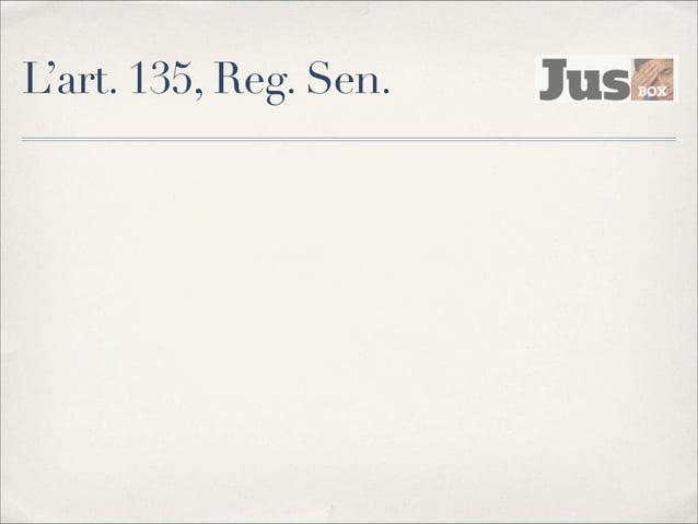 Indennità e diaria ✤  Art. 69, Costituzione, Legge 1261/1965, riferimento alla retribuzione di un magistrato con funzioni ...