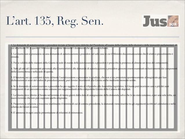 Le prerogative minori  ✤  L'accesso alle caserme  ✤  La possibilità di visitare i carceri