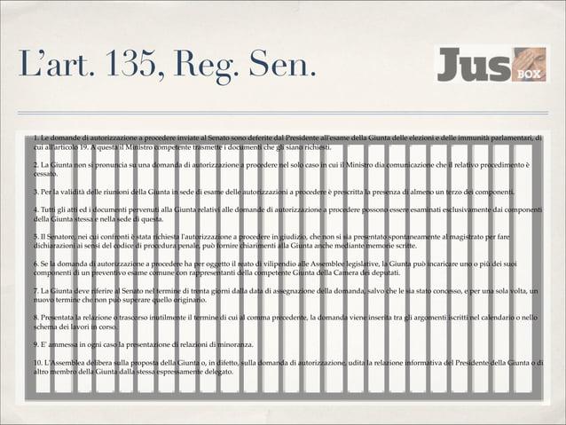 Le prerogative minori  ✤  L'accesso alle caserme  ✤  La possibilità di visitare i carceri  ✤  Il passaporto di servizio