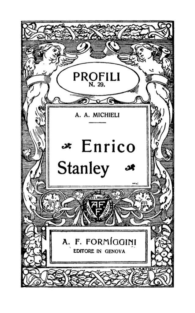 Adriano Augusto Michieli, Enrico Stanley, Genova, Formiggini, 1913