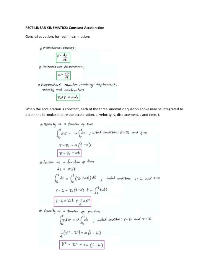 RECTILINEAR KINEMATICS: Constant AccelerationGeneral equations for rectilinear motion:When the acceleration is constant, e...