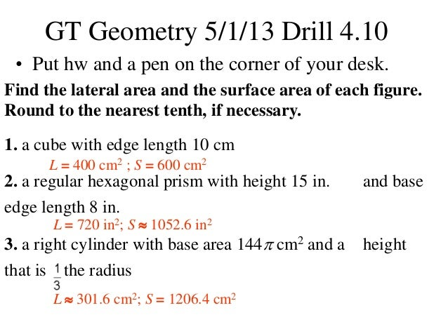 Find the lateral area and the surface area of each figure.Round to the nearest tenth, if necessary.1. a cube with edge len...