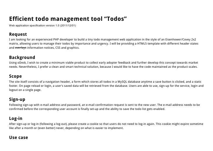 """Efficient todo management tool """"Todos""""Web application specification version 1.0 (2011/12/01)RequestI am looking for an exp..."""