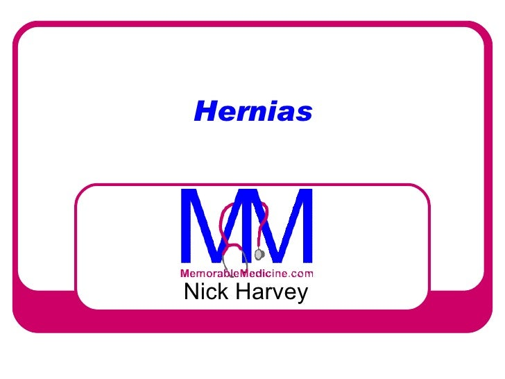 Hernias Nick Harvey