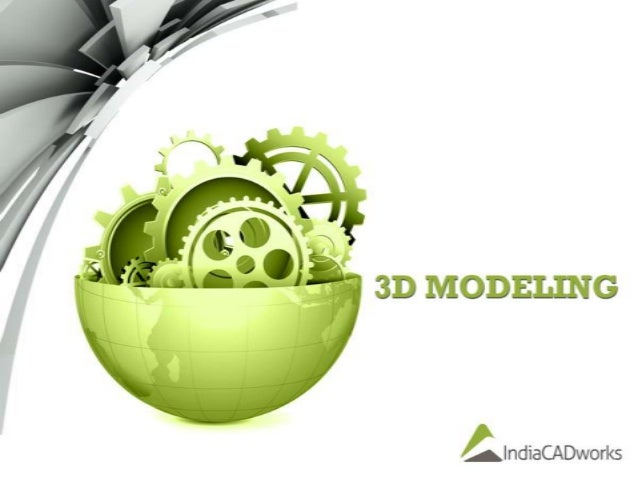 3D Modeling  In order to make your development process more proficient, our highly certified team of drafters, engineers ...