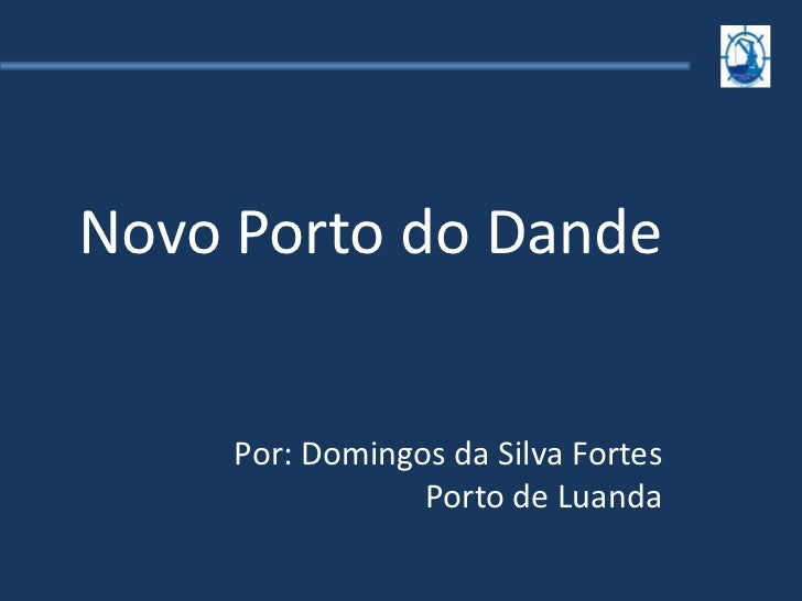 Novo Porto do Dande - Domingos Fortes