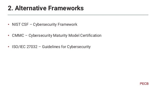 NIST Cybersecurity Framework • Tier Degree of rigor • 1 (Partial) to 4 (Adaptative) • Cybersecurity based risk decisions •...