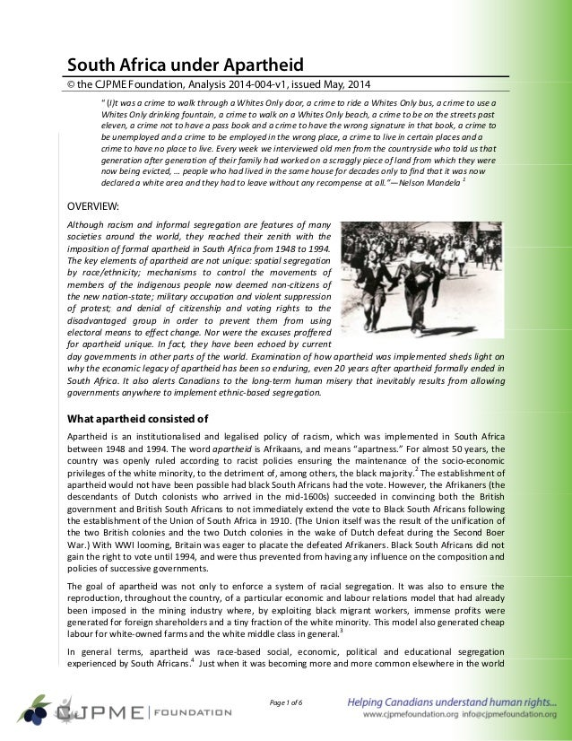 """Page 1 of 6 South Africa under Apartheid © the CJPME Foundation, Analysis 2014-004-v1, issued May, 2014 """" (I)t was a crime..."""