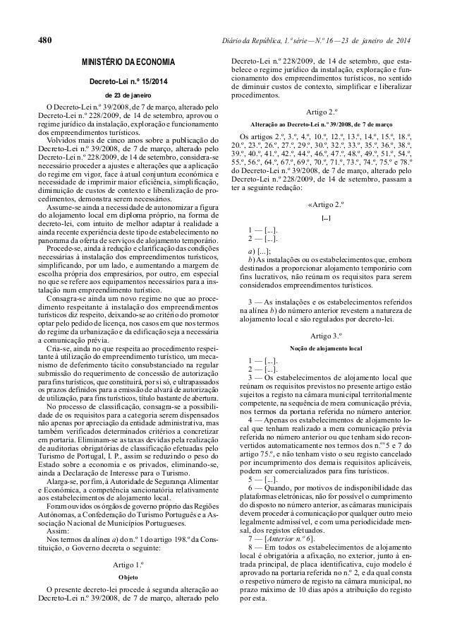 480 Diário da República, 1.ª série — N.º 16 — 23 de janeiro de 2014  MINISTÉRIO DA ECONOMIA  Decreto-Lei n.º 15/2014  de 2...