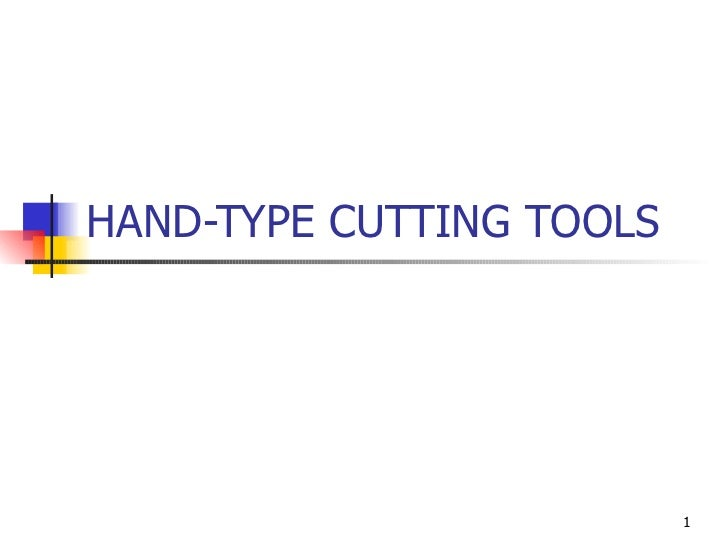 HAND-TYPE CUTTING TOOLS