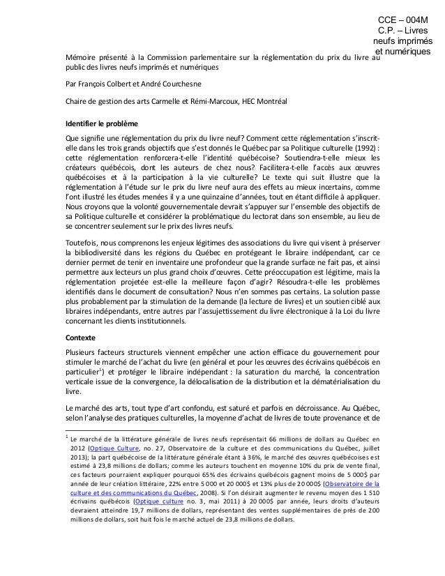 Mémoire présenté à la Commission parlementaire sur la réglementation du prix du livre au public des livres neufs imprimés ...