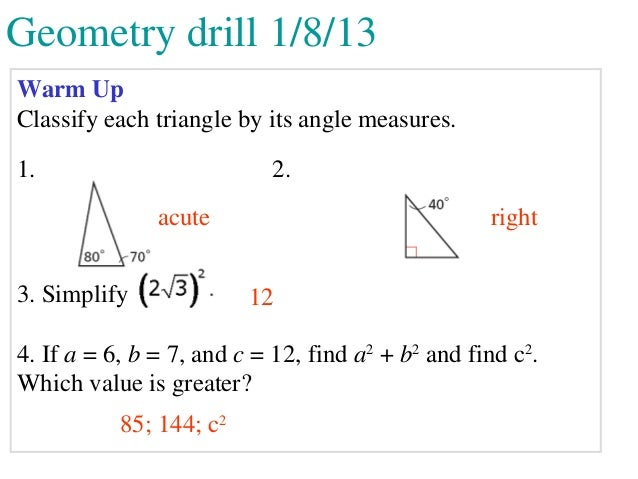 Geometry drill 1/8/13Warm UpClassify each triangle by its angle measures.1.                         2.               acute...