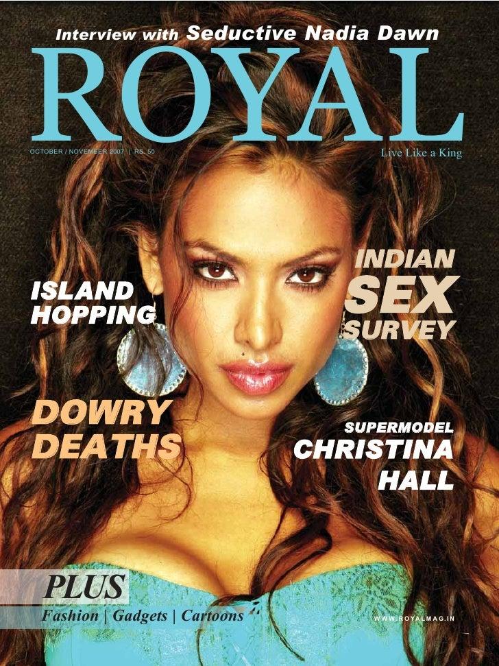 ROYAL       Interview with               Seductive Nadia Dawn     OCTOBER / NOVEMBER 2007 | RS. 50                   Live ...