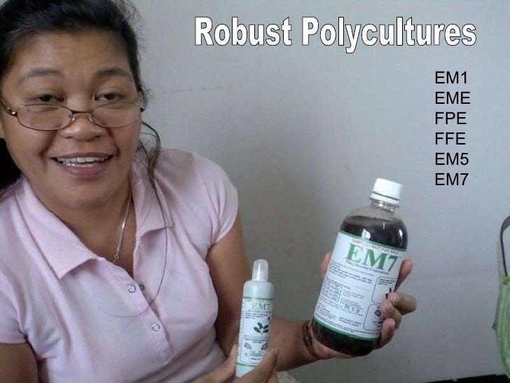 EM1 EME FPE FFE EM5 EM7 Robust Polycultures
