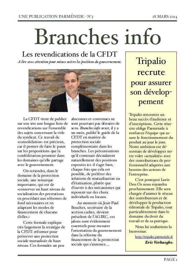UNE PUBLICATION PARMÉNIDE - N°5  18 MARS 2014   PAGE 1 Tripalio recrute pour assurer son dévelop- pement Tripalio rencontr...