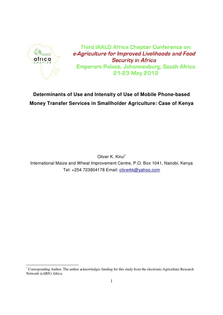 Determinants of Use and Intensity of Use of Mobile Phone-based    Money Transfer Services in Smallholder Agriculture: Case...