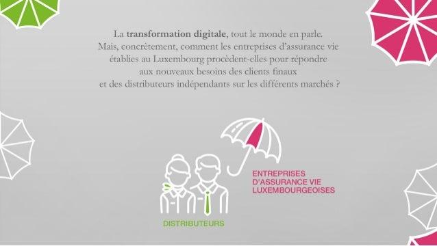 La digitalisation de l'assurance vie au Luxembourg Slide 2