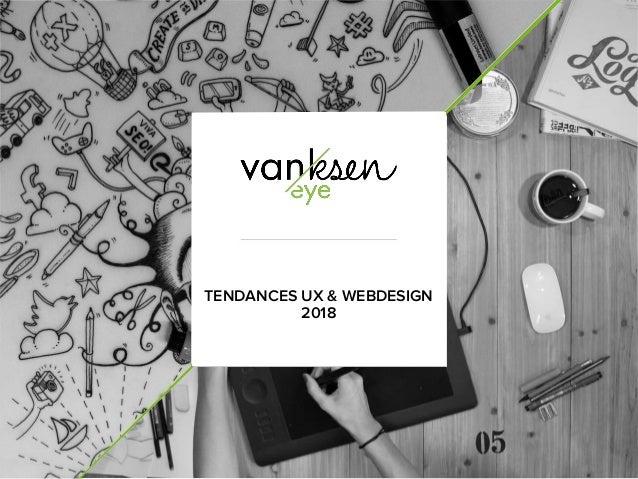 TENDANCES UX & WEBDESIGN 2018