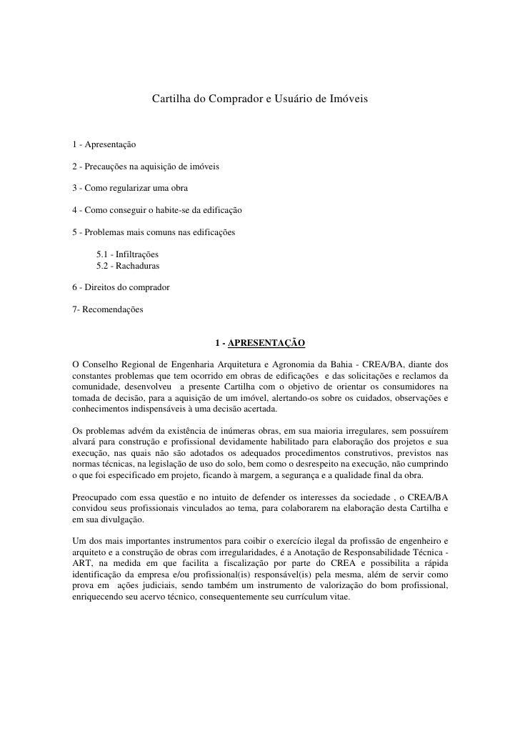 Cartilha do Comprador e Usuário de Imóveis1 - Apresentação2 - Precauções na aquisição de imóveis3 - Como regularizar uma o...