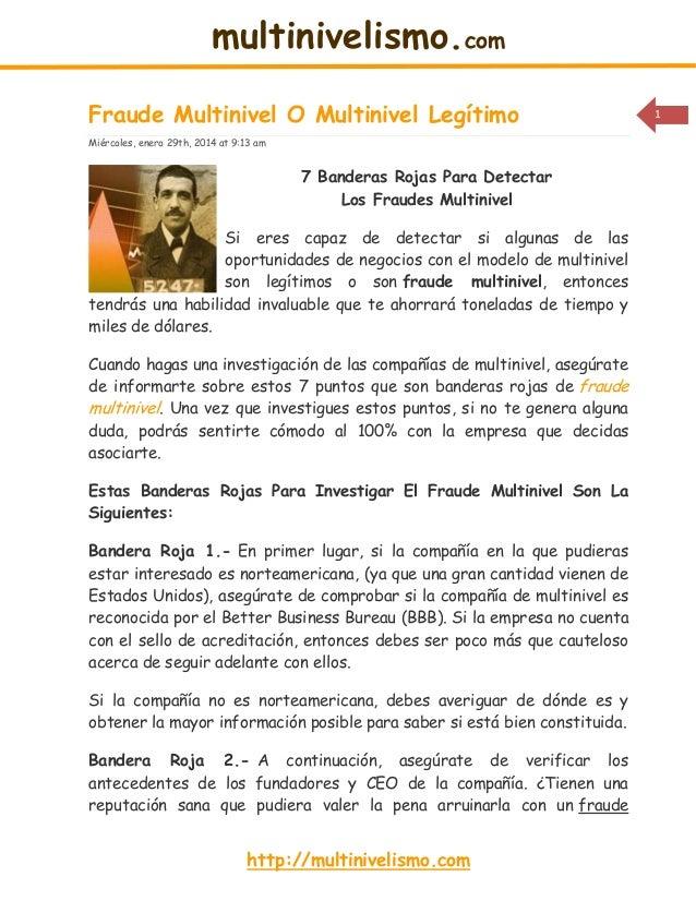 multinivelismo.com Fraude Multinivel O Multinivel Legítimo Miércoles, enero 29th, 2014 at 9:13 am  7 Banderas Rojas Para D...