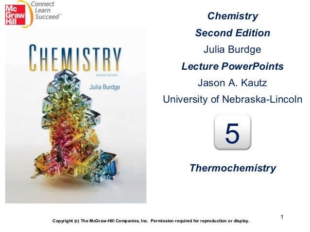 1 Chemistry Second Edition Julia Burdge Lecture PowerPoints Jason A. Kautz University of Nebraska-Lincoln Copyright (c) Th...