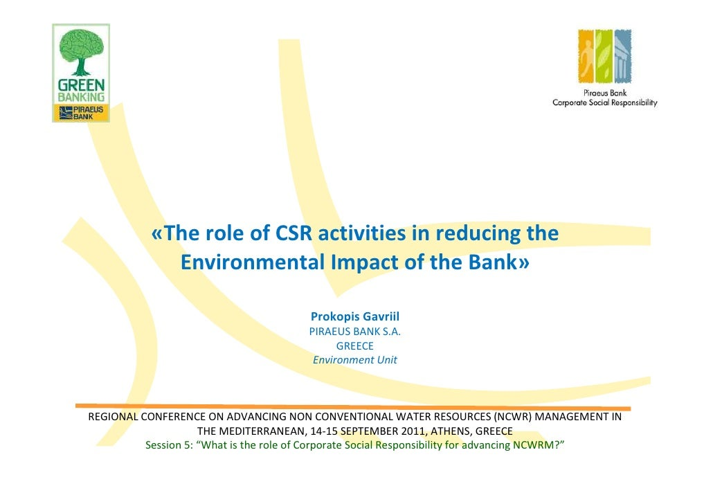 «The role of CSR activities in reducing the             Environmental Impact of the Bank»                                 ...