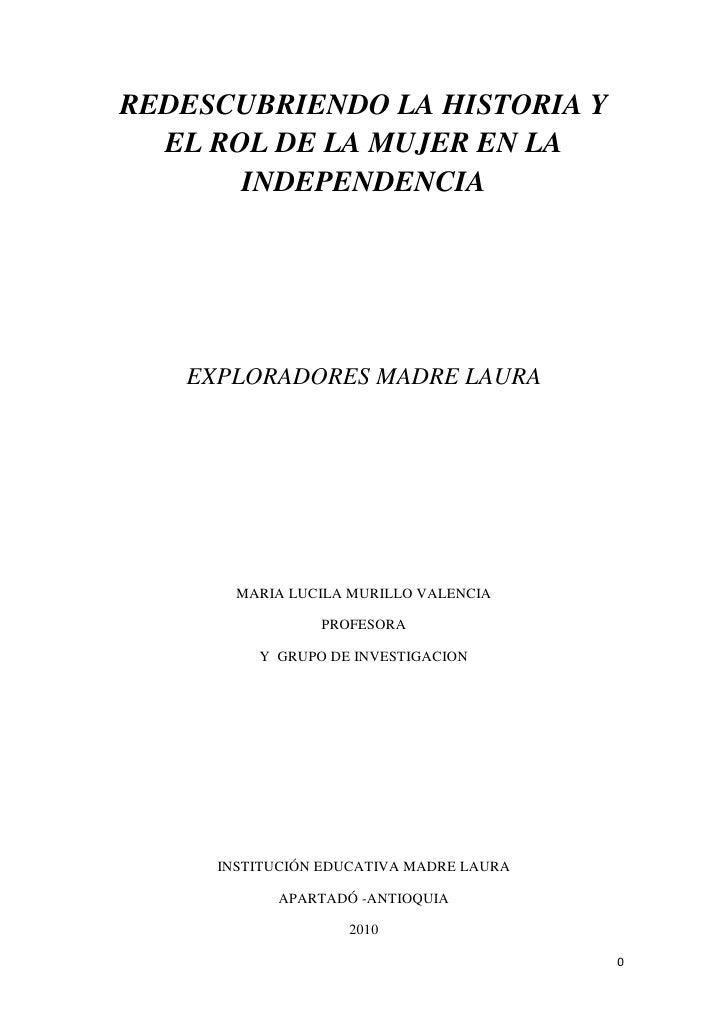 005 redescubriendo la historia y el rol de la mujer en la  independencia