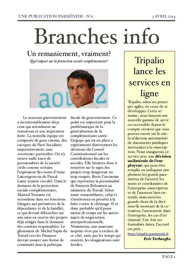 UNE PUBLICATION PARMÉNIDE - N°6  3 AVRIL 2014   PAGE 1 Tripalio lance les services en ligne Tripalio, selon ses princi- pe...