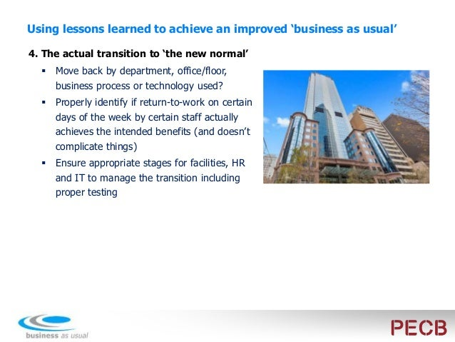 Using lessons learned to improve your new 'business as usual' 5. Better risk management Revisit information sharing polici...
