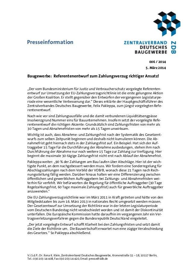 V.i.S.d.P.: Dr. Ilona K. Klein, Zentralverband Deutsches Baugewerbe, Kronenstraße 55 – 58, 10117 Berlin, Tel.: 030 203 14-...