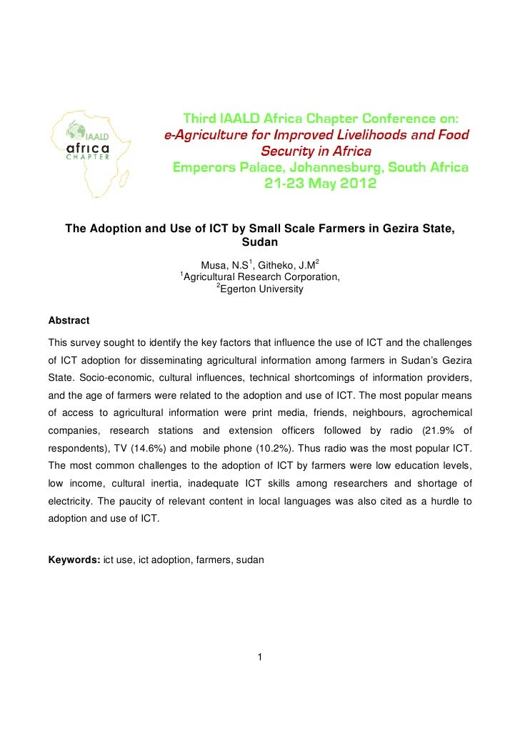 The Adoption and Use of ICT by Small Scale Farmers in Gezira State,                                Sudan                  ...