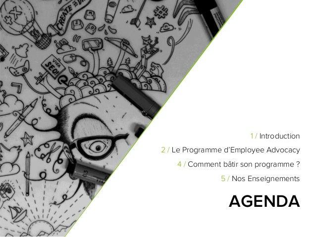 Employee Advocacy : Comment faire de vos employés vos meilleurs ambassadeurs ? Slide 2