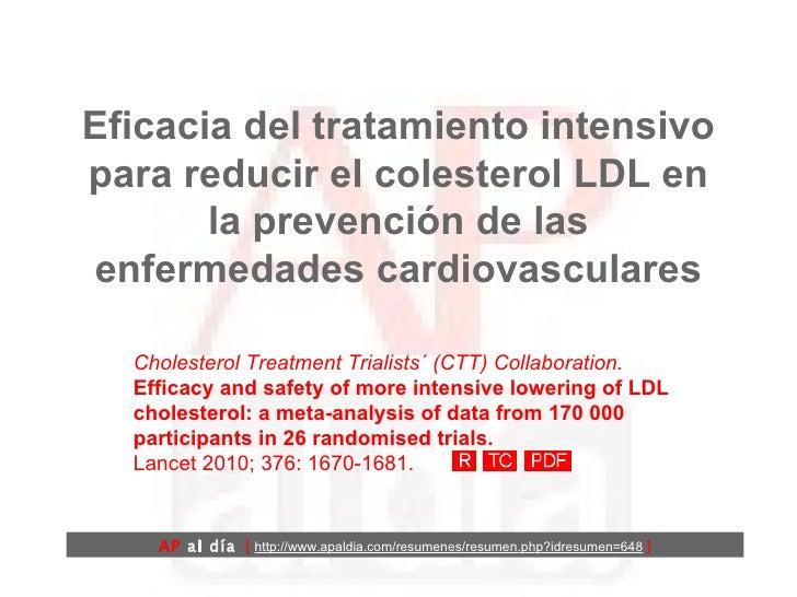Eficacia del tratamiento intensivo para la reducción del colesterol LDLen la prevención de las enfermedades cardiovasculares