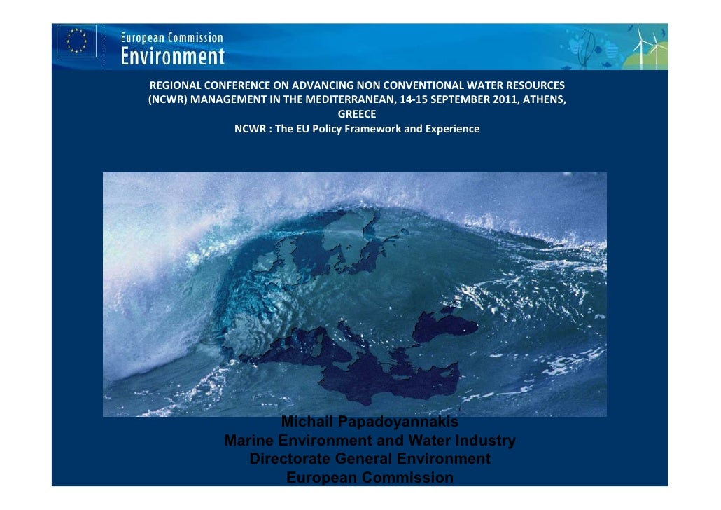 REGIONAL CONFERENCE ON ADVANCING NON CONVENTIONAL WATER RESOURCES(NCWR) MANAGEMENT IN THE MEDITERRANEAN, 14-15 SEPTEMBER 2...