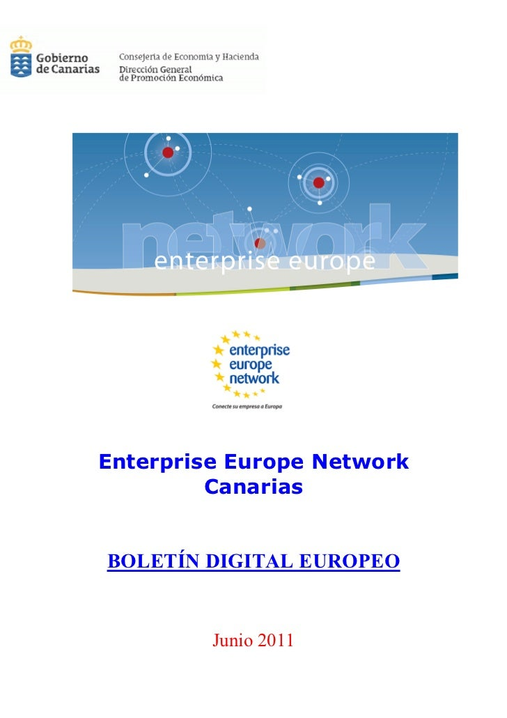 Enterprise Europe Network         CanariasBOLETÍN DIGITAL EUROPEO         Junio 2011