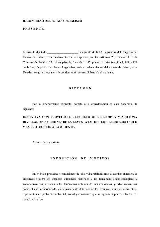 H. CONGRESO DEL ESTADO DE JALISCO P R E S E N T E. El suscrito diputado ___________________, integrante de la LX Legislatu...