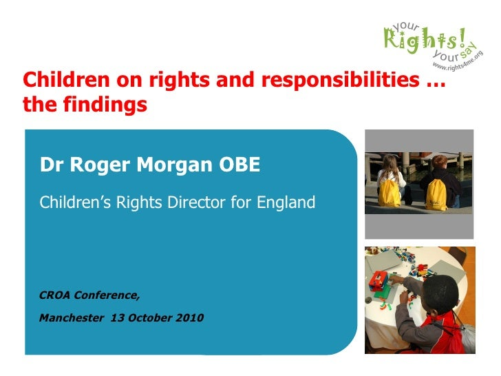 Children on rights and responsibilities…(Children's Rights Director for England)