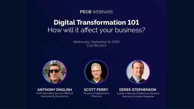 Digital Transformation 101:Howwillit affectyour business? • What is digital transformation? • Some examples of transformat...