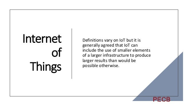 Internet of Things Cars, farm resources, medical devices, smart TV's, etc. Buildings, Infrastructure, Utilities (typically...